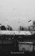 City of Rain by skyrothdd