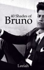 40 Shades Of Bruno by Leeiah