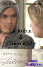 La Rubia & El Chico Malo by Gris25