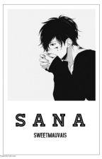 SANA - a oneshot Tragic Love story by SweetMauvais