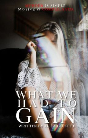 What We Had To Gain by XoDreamsXo