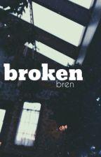 broken // l.h by sadbren