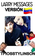 Larry Messages; Versión Venezuela by tfiosstylinson