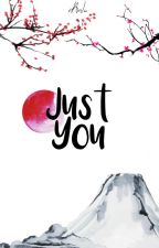 Just You by _Anlu_