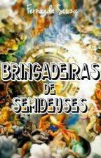Brincadeiras de semideuses ♥ by PurpuriNanda