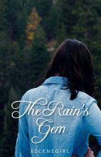 The Rain's Gem by xSceneGirl