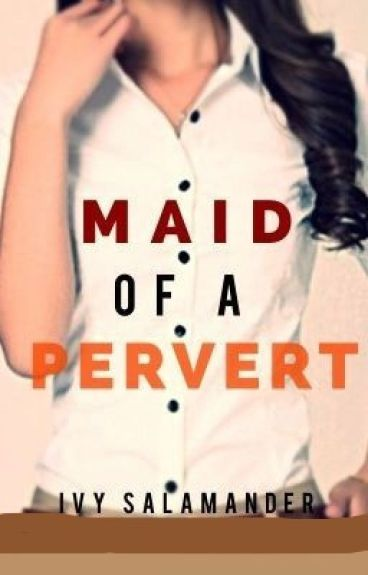 Maid of a Pervert