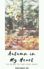 Autumn in My Heart by RofiqohAR