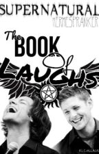 Supernatural: Book of the Laughs by hermespranker