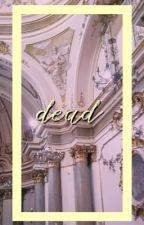 dead | louis tomlinson | by BETTYSMCCALL