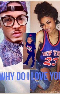 Why do i love you august alsina love story wattpad
