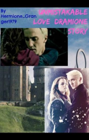 Unmistakable Love: a dramione story