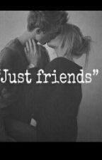 Just Friends by NiallsLaughIsMyLaugh