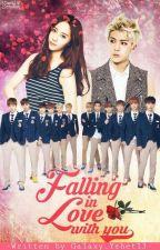 Falling In Love With You (ONE SHOT) [COMPLETED] by Galaxy_Yehet13