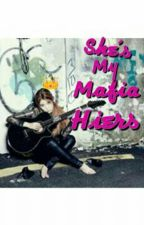 SHES MY MAFIA HEIRS (ON-GOING) by JLkyle