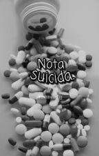 """""""Nota suicida."""" by Abbyalejanddra"""