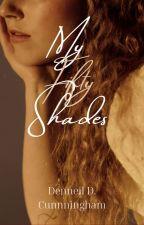 My Fifty Shades by Desha211