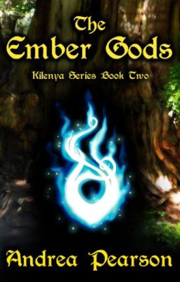 The Ember Gods (Kilenya Series Book Two)