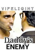 Daddy's Enemy by vifelzgint