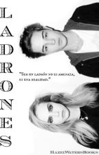 LADRONES by HazelWatersBooks