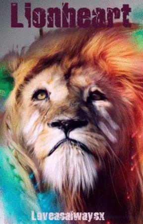 Lionheart by LoveAsAlwaysx