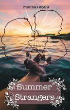 Summer Strangers by melina12309