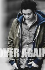 Over Again {Harry Styles Fanfiction} by calumharolds