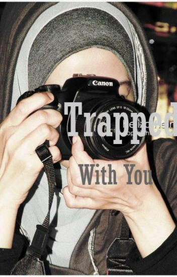 Trapped with You