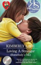 RANDY's Sweetheart 02: Loving A Stranger (Somebody's Me) by KimberlyLace