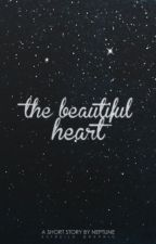 The Beautiful Heart by neptune-