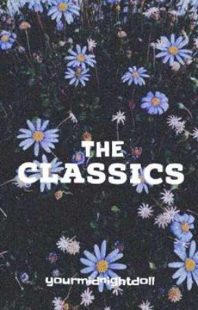 The Classics by yourmidnightdoll