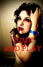Come and Play by XObsessiveX
