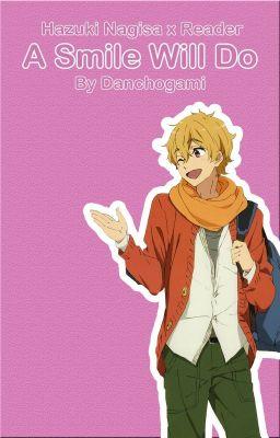 Strawberry Kisses [Nagisa X Reader] {Fluff And Lemon