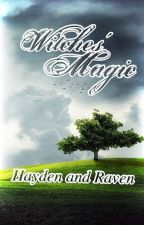 Witches' Magic (Undergoing Editing) by BlazingBooks