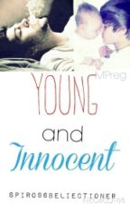 Young and Innocent (MPreg)(BoyxBoy)(Zustin) by Spiro96Beliectioner