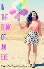 In The Blink Of An Eye// h.s by TakeUs2OneDirection