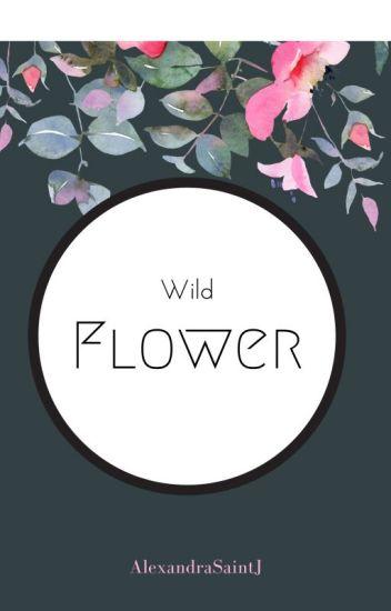 """""""WildFlower"""""""