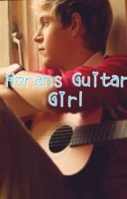 Horan's Guitar Girl by Niallers_Princess175