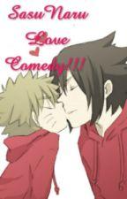 SasuNaru Love Comedy!!! by Nate29