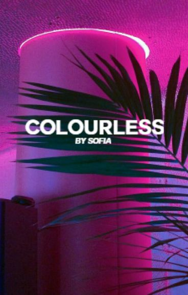 COLOURLESS [NIALL H.]