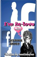 I'm in-love with the Facebook Famous by sweetsideofme