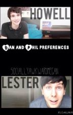 Dan and Phil Preferences. by anonphanwriter