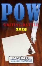 POW Writing Battle 2015 by padofwriters