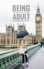 BEING ADULT by emiliadewi13