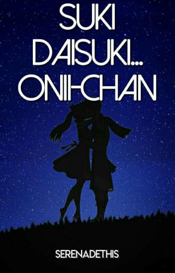Suki Daisuki... Onii-chan | NaLu | ✔