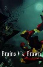 Brains vs. brawn by Laurax23