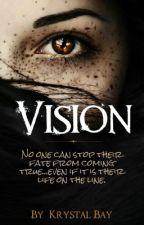 Vision by KrystalBay