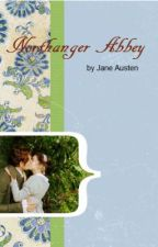 Northanger Abbey by Jane Austen by ALEXIAquestiona4