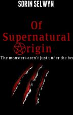 Of Supernatural Origin by parablehouse