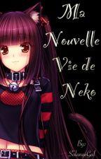 Ma nouvelle vie de Neko by SolangeGal